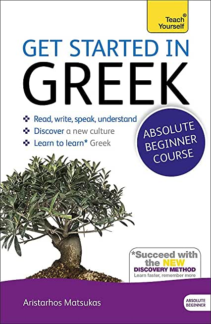 Get Started in Beginner's Greek: Teach Yourself (New Edition): Book