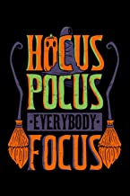 Hocus Pocus Everybody Focus: Halloween Notebook to Write in, 6x9, Lined, 120 Pages Journal