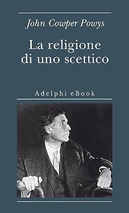 La religione di uno scettico (Biblioteca minima Vol. 43)