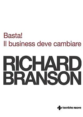 Basta! Il business deve cambiare (Italian Edition)