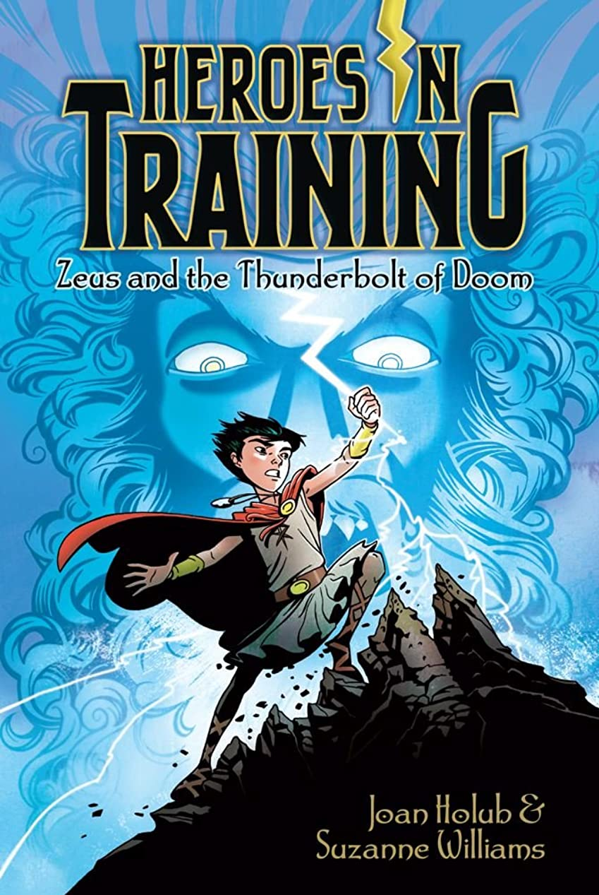 憧れそれによって陰気Zeus and the Thunderbolt of Doom (Heroes in Training Book 1) (English Edition)