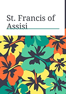 St. Francis of Assisi (Illustrated)