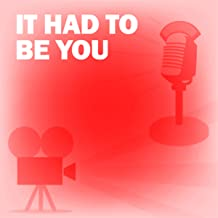 It Had to Be You: Classic Movies on the Radio