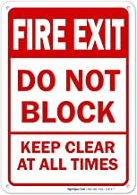 Fire Exit Sign, Do Not Block Keep Clear at All Times Safety Sign, 10x7 Rust Free Aluminum, Weather/Fade Resistant, Easy Mo...