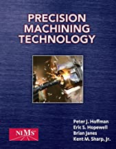 Bundle: Precision Machining Technology + Precision Machining Techonology Workbook and Projects Manual for Hoffman/Hopewell/Janes' Precision Machining Technology