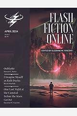 Flash Fiction Online - April 2014 (Flash Fiction Online 2014 Issues) Kindle Edition
