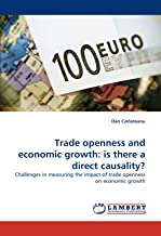 Trade Openness and Economic Growth: Is There a Direct Causality?