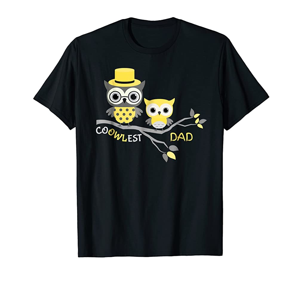 Coowlest Dad Shirt - Cute Owl Tshirt For The Coolest Dad