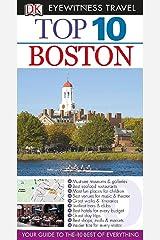 Top 10 Boston (EYEWITNESS TOP 10 TRAVEL GUIDE) Paperback