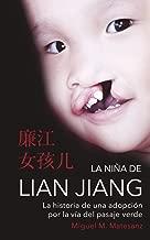 LA NIÑA DE LIAN JIANG: LA HISTORIA DE UNA ADOPCION POR LA VIA DEL PASAJE VERDE