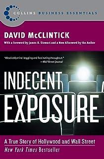 Indecent Exposure (Collins Business Essentials)