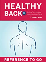 Healthy Back: Reference to Go: 50 Simple Techniques for a Pain-Free Back