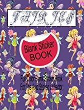 Fairies Blank Sticker Book: Full Color Blank Sticker Book For The Avid Sticker Collector