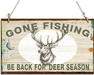 Primitive Hanging Sign Gone Fishing Be Back For Deer Season Sign With Deer Decor (10