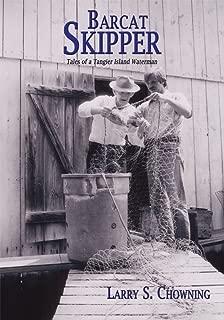 Barcat Skipper: Tales of a Tangier Island Waterman