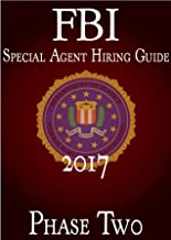 FBI Special Agent Hiring Guide - Phase Two: FBI Hiring Guide