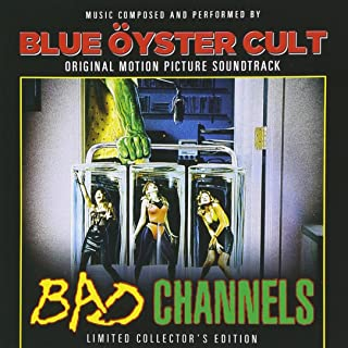 blue oyster cult bad channels