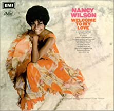 welcome to my love nancy wilson