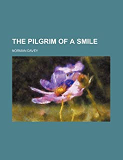 The Pilgrim of a Smile