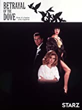 Best betrayal of the dove Reviews