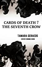 The Seventh Crow: a supernatural urban fantasy action adventure (Cards of Death book 7)