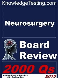 Neurosurgery Board Review (Board Review in Neurosurgery Book 1)