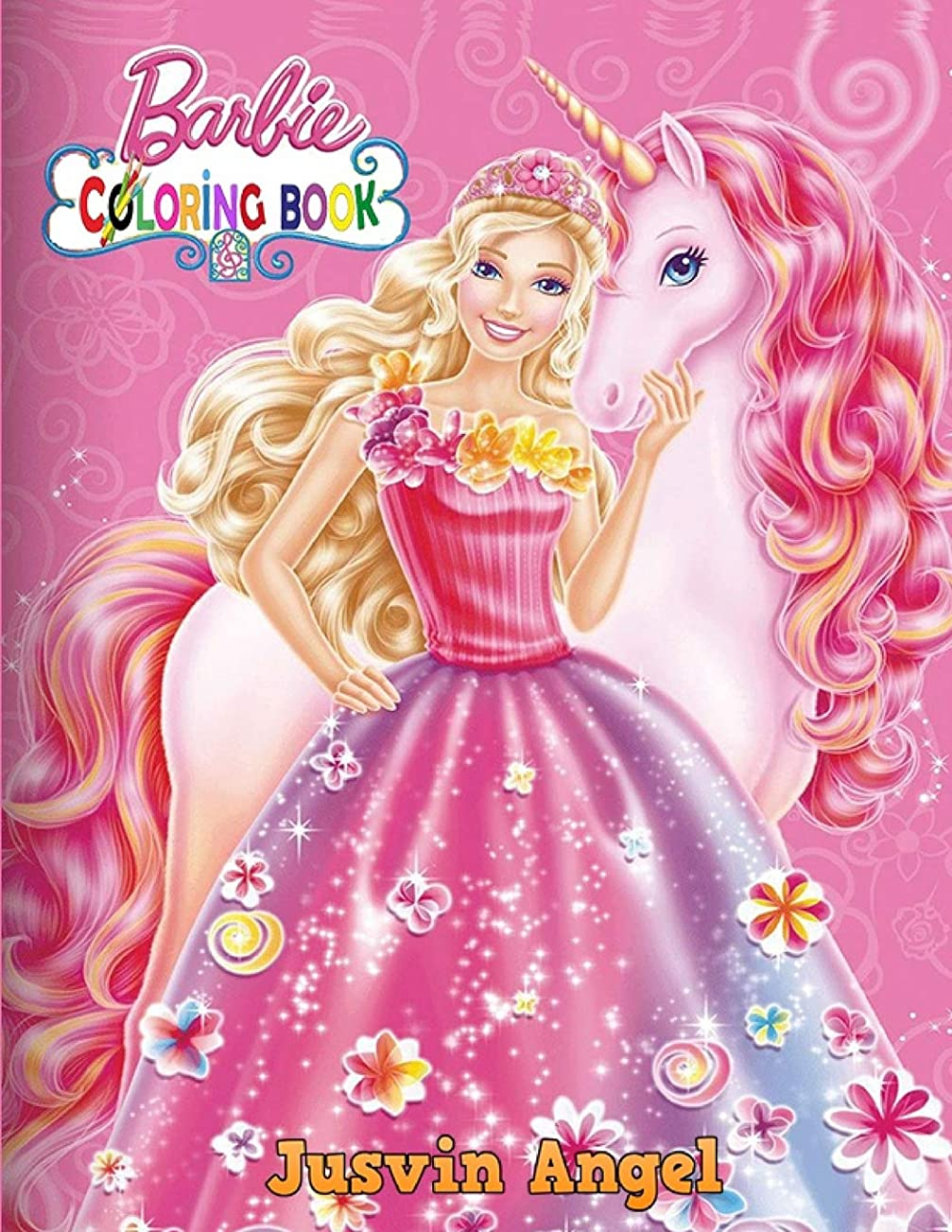 奇跡的な送った踊り子Barbie Coloring Book: For Kids Ages 4-8