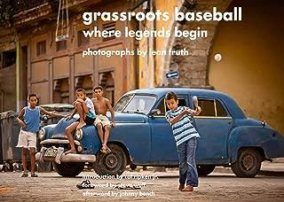 Grassroots Baseball: Where Legends Begin