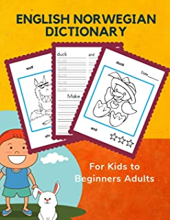 English Norwegian Dictionary for Kids to Beginners Adults: Learning frequency animals word card games in bilingual languages pocket size picture book. ... workbook plus coloring (Engelsk Norsk)