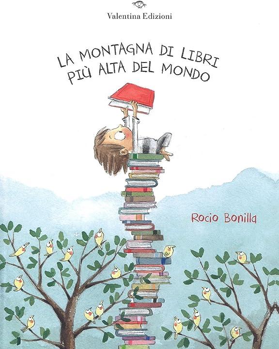 La montagna di libri più alta del mondo. ediz. a colori (italiano) copertina rigida 978-8894856118