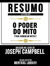 Resumo Estendido: O Poder Do Mito (The Power Of Myth) - Baseado No Livro De Joseph Campbell