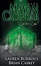 The Next Mayan Calendar