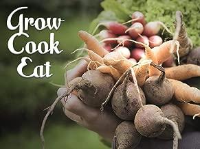 Grow, Cook, Eat