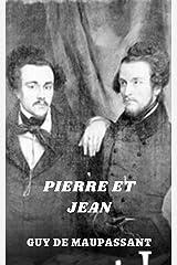 Pierre et Jean (Illustré) (French Edition) Kindle Edition