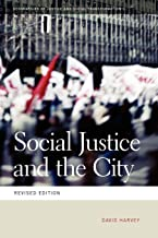 Social Justice and the City (Geographies of Justice and Social Transformation) by David Harvey (15-Oct-2009) Paperback