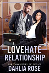 A Love Hate Relationship Kindle Edition