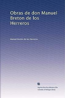 Obras de don Manuel Breton de los Herreros (Volume 3) (Spanish Edition)