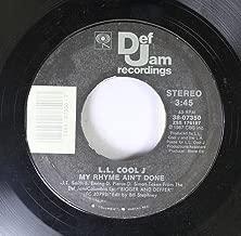 L.L. Cool J 45 RPM My Rhyme Ain't Done / I Need Love