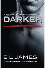 Darker: Fifty Shades Darker as Told by Christian (Fifty Shades as Told by Christian Book 2) Kindle Edition