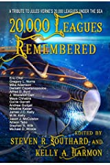 20,000 Leagues Remembered Kindle Edition