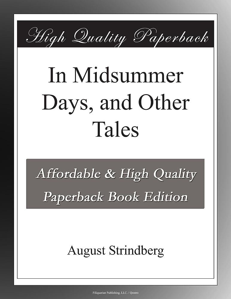 ボーダー散る愛するIn Midsummer Days, and Other Tales