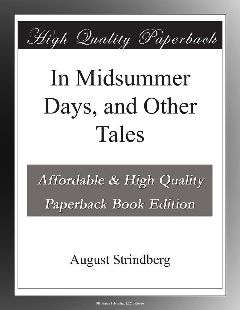 すり減る日付付きぺディカブIn Midsummer Days, and Other Tales