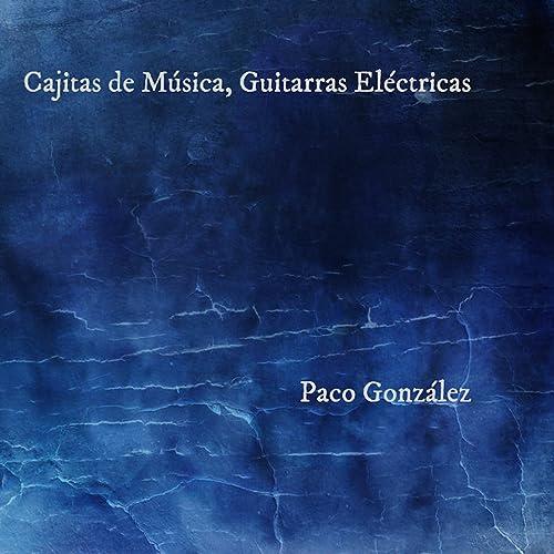 Cajitas de Música, Guitarras Eléctricas