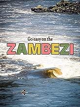 Go Eazy on the Zambezi