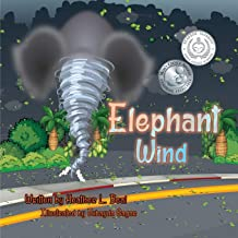 Elephant Wind: A Tornado Safety Book