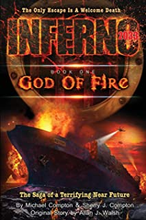 Inferno 2033: Book One: God of Fire