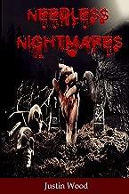 Needless Nightmares