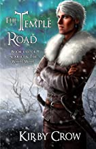 The Temple Road: Book Five of Scarlet and the White Wolf (Volume 5)
