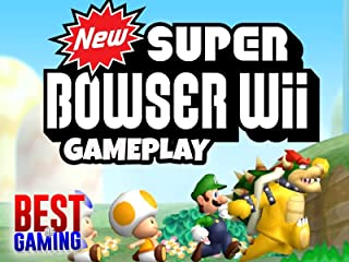Clip: Super Bowser Wii Gameplay - Best of Gaming!