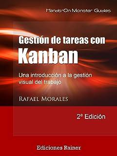 Gestión de Tareas con Kanban: Introducción a la gestión visual del trabajo (Spanish Edition